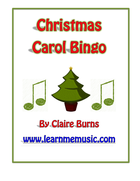 Learn Me Music Christmas Carol Bingo Game Music And Technology In Education