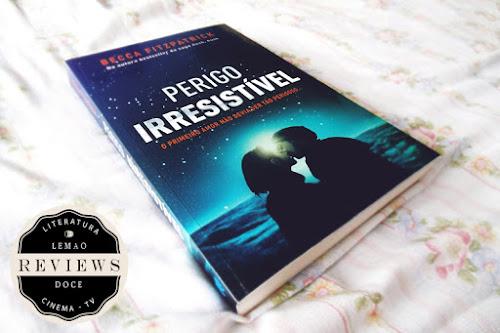 Review: Perigo Irresistível, de Becca Fitzpatrick