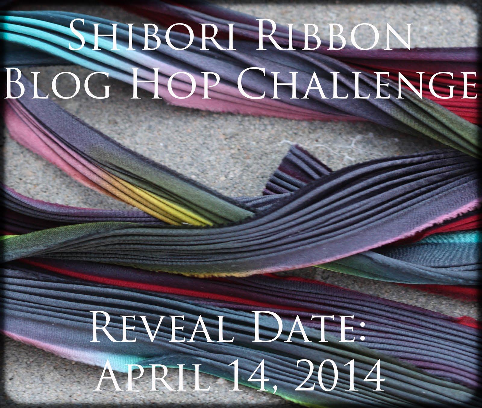 Shibori Ribbon Blog Hop Challenge