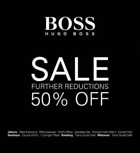 Promo Hugo Boss Terbaru Sale Further Reduction 50% Off Periode 4 – 31 Juli 2013