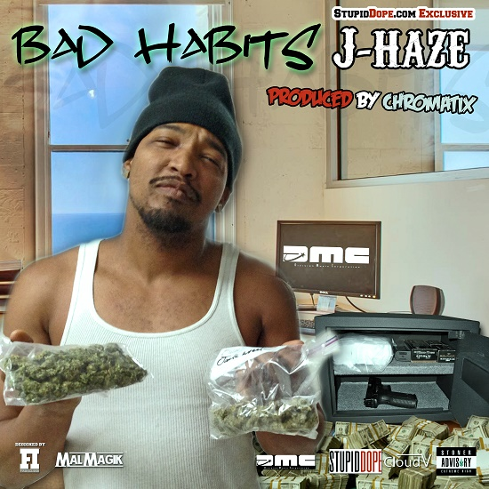 J-Haze - Bad Habits