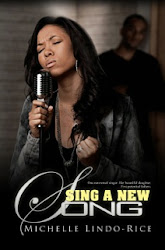 SING A NEW SONG by Michelle Lindo-Rice