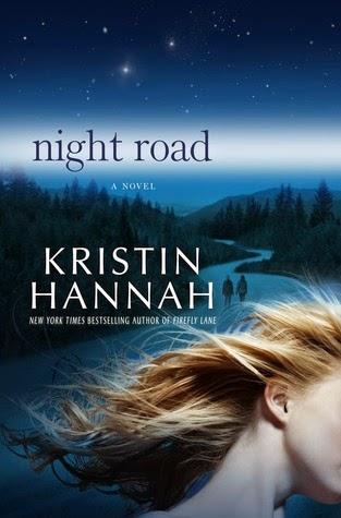 Night-Road-by-Kristin-Hannah