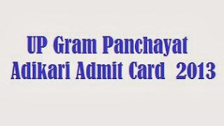 UP Gram Panchayat Adikari admit card 2013