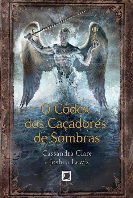 {Divulgação} Galera Record divulga capa do Códex dos Caçadores de Sombra de Cassandra Clare