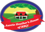 Auntie Heather's House of BBQ!