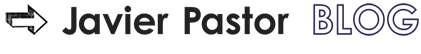JAVIER PASTOR BLOG