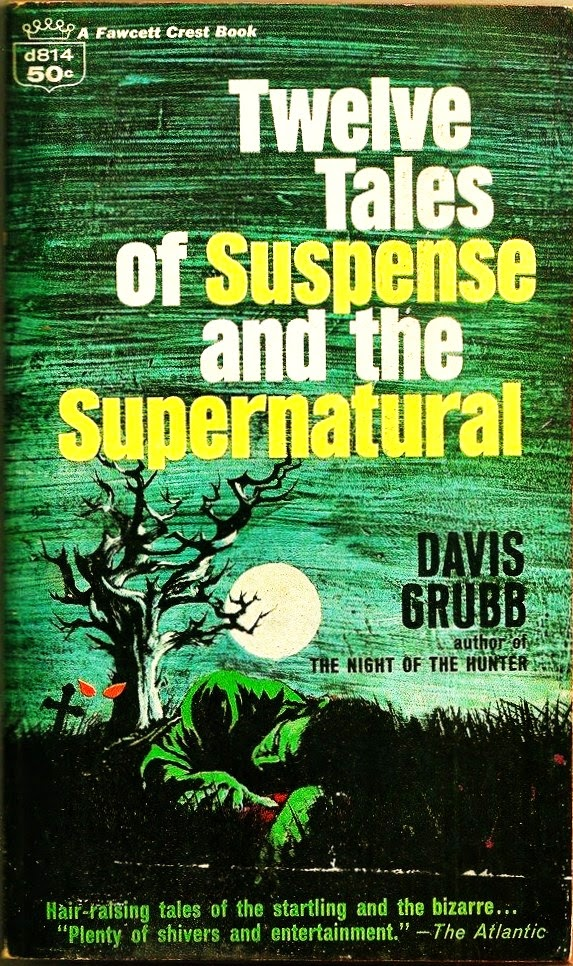 Known For Penning The Novel Night Of Hunter Upon Which Classic 1955 Movie Was Based Davis Grubb 1919 1980 A West Virginia Native