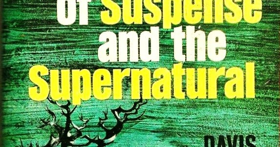 Too Much Horror Fiction Twelve Tales Of Suspense And The Supernatural By Davis Grubb 1964
