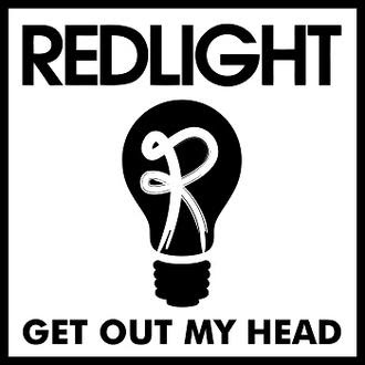 Redlight - Get Out My Head Lyrics