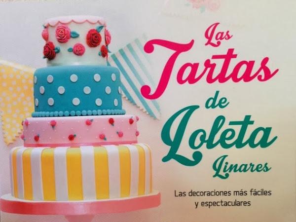Las Tartas de Loleta Linares (¡post con sorteo!)