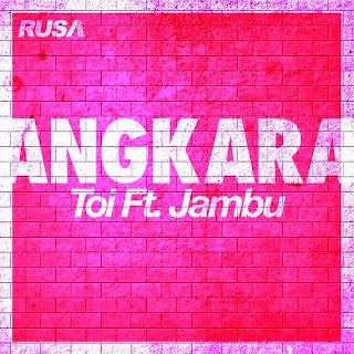 Toi - Angkara (feat. Jambu) MP3