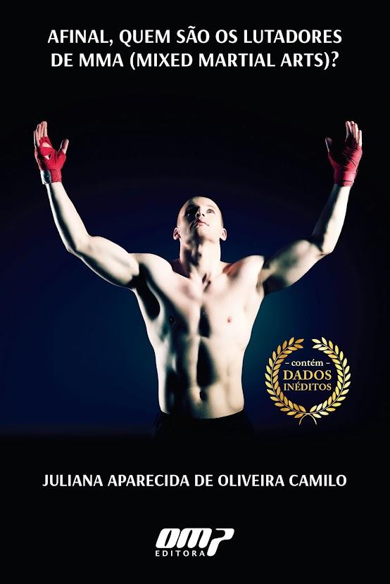 """LIVRO """"Afinal, quem são os lutadores de MMA?"""""""