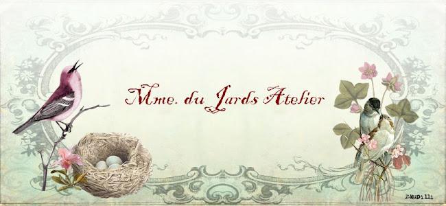 Mme. du Jards Atelier