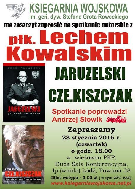 Zaproszenie na spotkanie z Lechem Kowalskim w Łodzi
