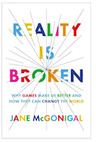 Reality is Broken by Jane McGonigal