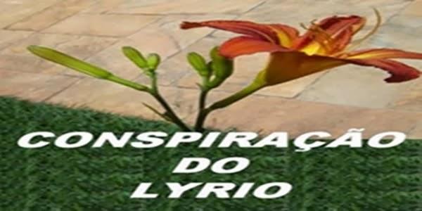 CONSPIRAÇÃO DO LYRIO