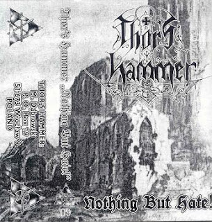 Thor's Hammer - Nothing But Hate! [Demo] (1997)