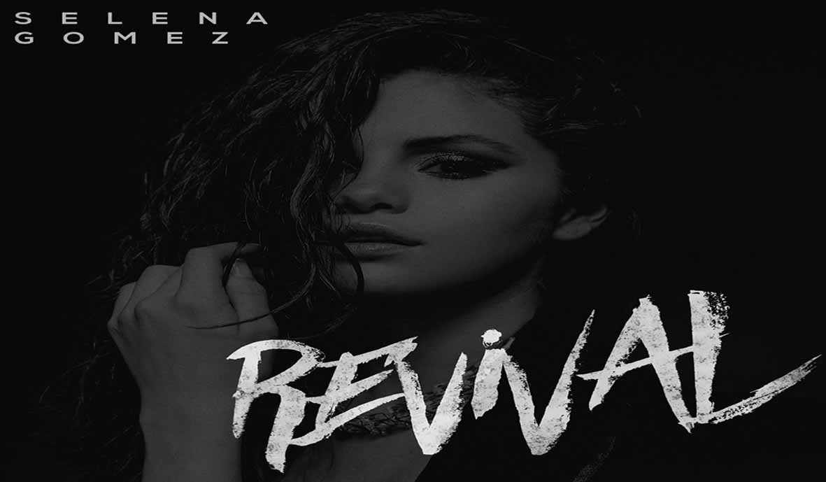 Revival Lyrics - SELENA GOMEZ