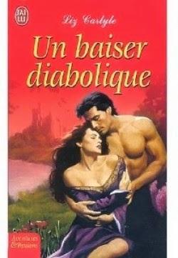 http://lachroniquedespassions.blogspot.fr/2014/03/un-baiser-diabolique-de-liz-carlyle.html