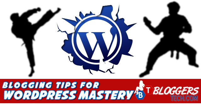 Blogging Tips for WordPress Mastery