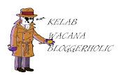 KELAB WACANA BLOGGERHOLIC