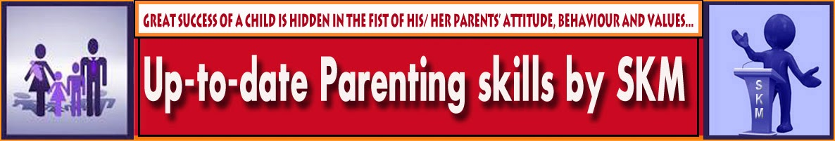 Up-to-date Parenting Skills by SKM