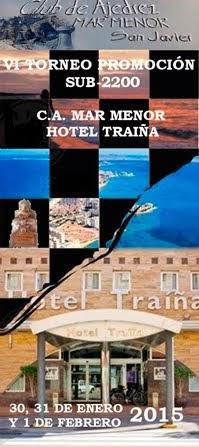 VI Torneo Promoción sub-2200 CA Mar Menor Hotel Traiña