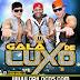 Galã de Luxo - CD Lançamento - 2013