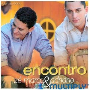 Zé Marco e Adriano - Encontro
