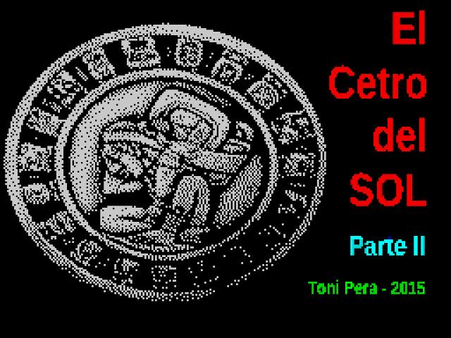 El Cetro del Sol, nueva aventura conversacional creada para ZX Spectrum con el mítico DAAD