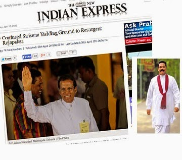 Confounded Sirisena Yielding Ground to Resurgent Rajapaksa