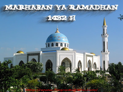 Marhaban Ya Ramadhan 1432 H