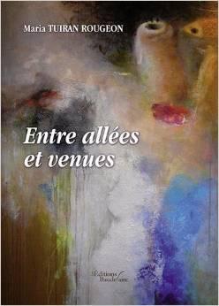 http://www.labibliodegaby.fr/2015/02/entre-allees-et-venues-de-maria-tuiran.html