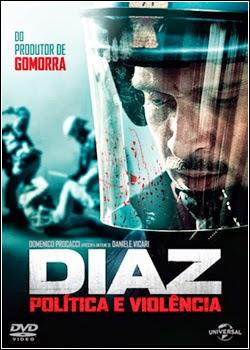 Diaz Política e Violência Dublado