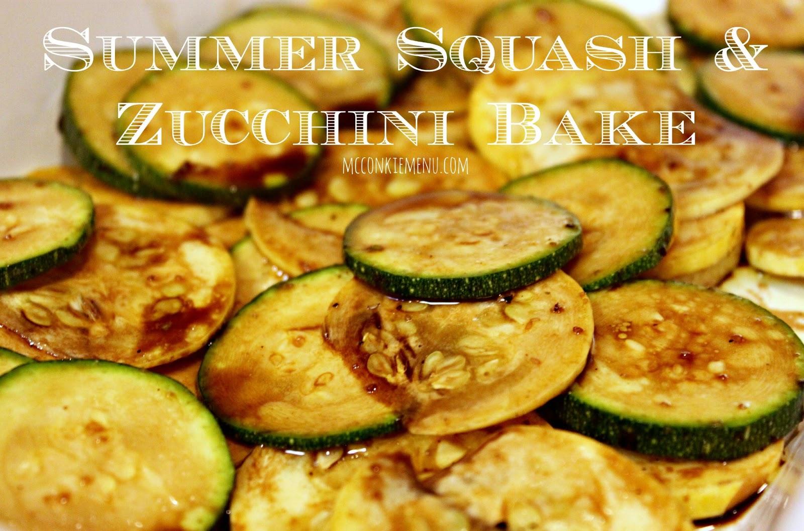 McConkie Menu: Summer Squash and Zucchini Bake