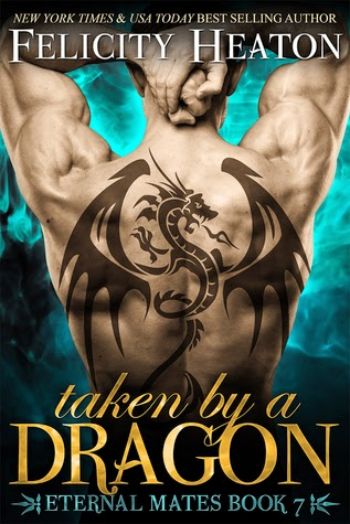 Taken by a Dragon by Felicity Heaton