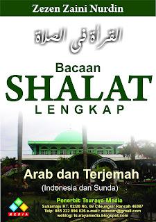 Telah Terbit! Buku Bacaan Shalat Lengkap Tiga Bahasa : Arab, Indonesia dan Sunda