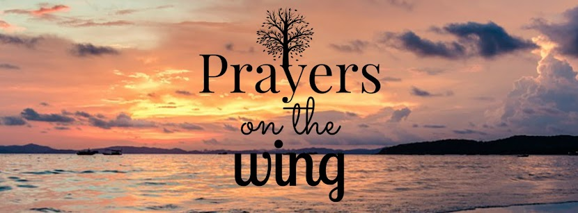 Prayers on the Wing