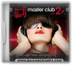 Baixar CD DJ Master Club Vol. 2 Grtis