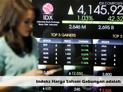 pengertian indeks harga saham gabungan adalah