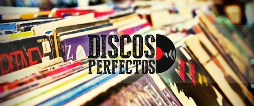 Discos Perfectos