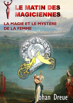 La Magie et le mystère de la femme