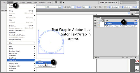 1. Select path, 2. Click Object menu, 3. Choose Text Wrap > Release to remove text wrap