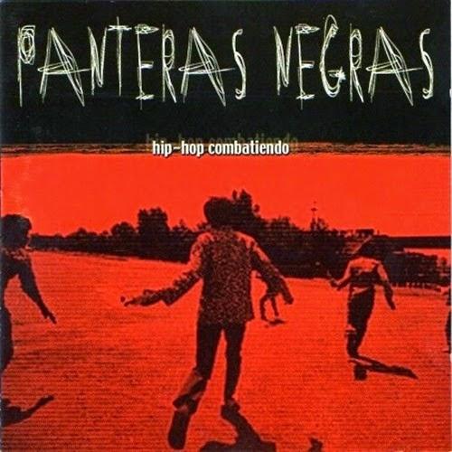 Panteras Negras - Hip-Hop Combatiendo (1999)