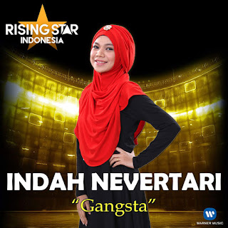 Indah Nevertari - Gangsta (Rising Star Indonesia) on iTunes
