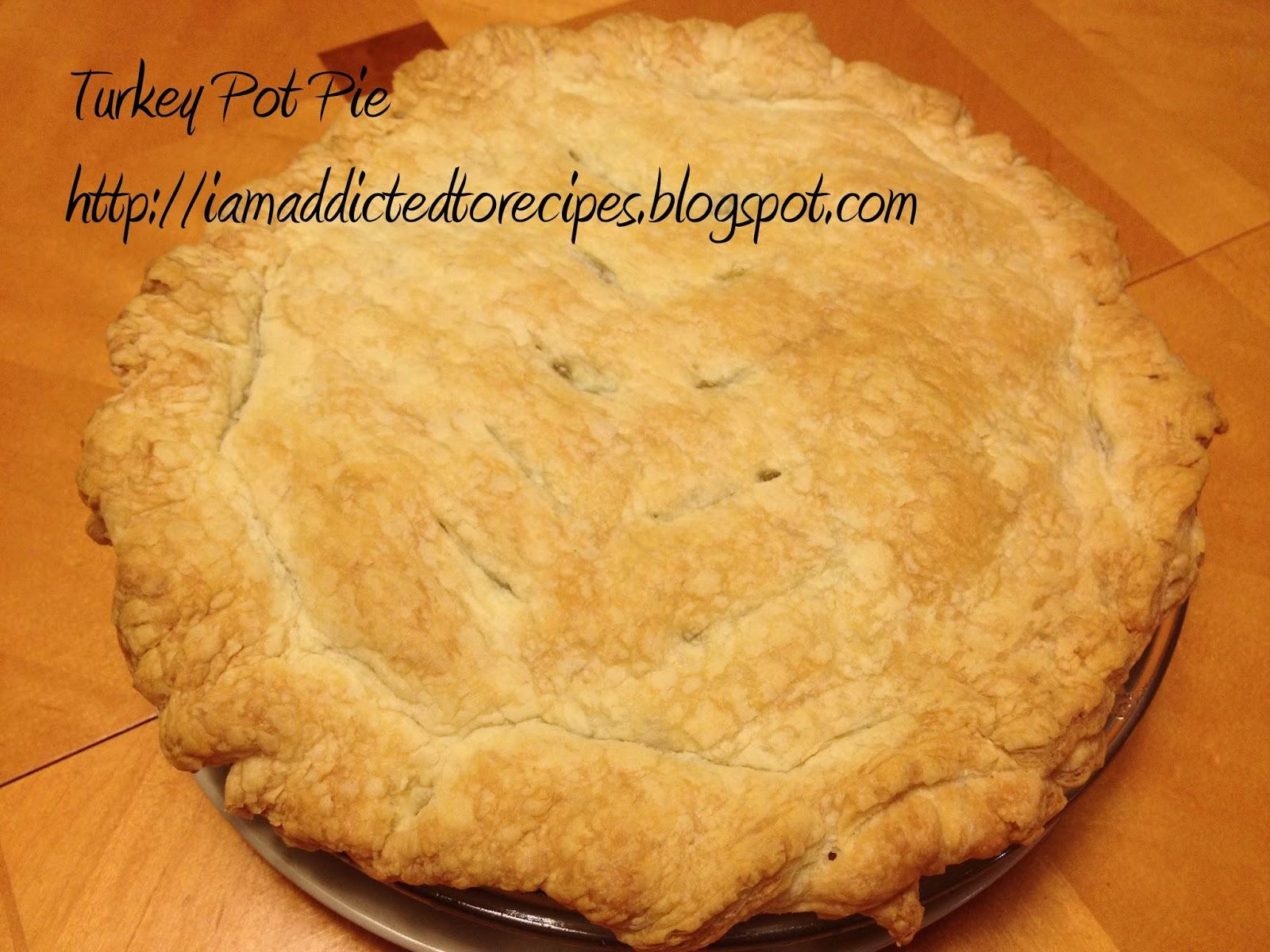 Turkey Pot Pie | Addicted to Recipes