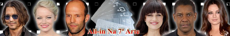 All-in Na 7ª Arte