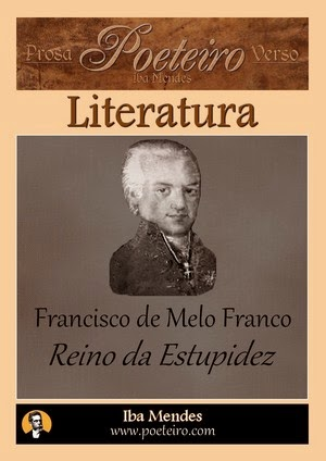 Reino da Estupidez - Francisco de Melo Franco - Iba Mendes