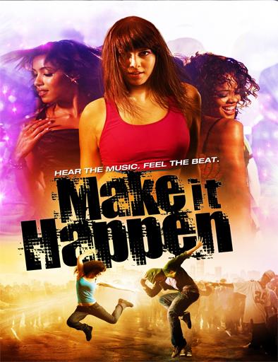 Ver Make It Happen (2008) Online